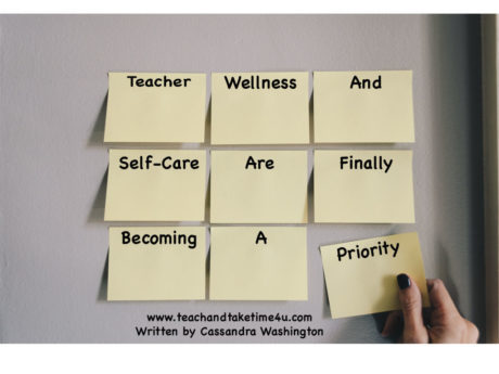 Teacher self-care is a priority