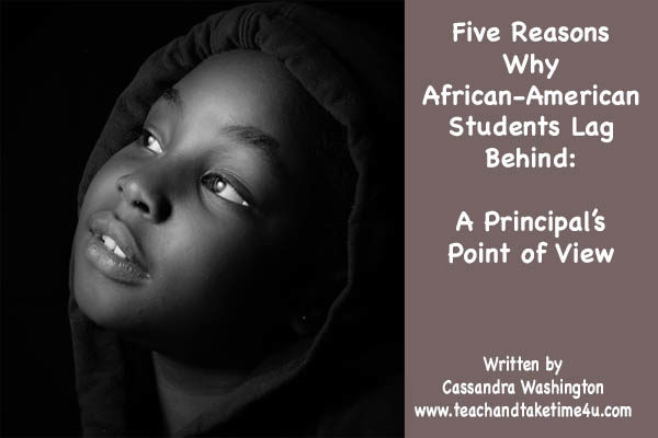 Five Reasons Why African-American Students Lag Behind